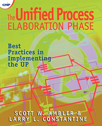 The Unified Process Elaboration Phase: Best Practices in Implementing the UP (1929629052) by Scott W. Ambler; Larry Constantine