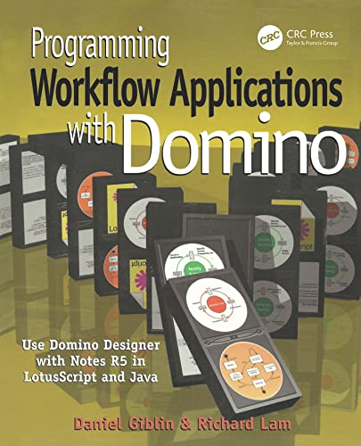 9781929629060: Programming Workflow Applications with Domino