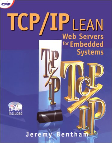 9781929629114: TCP/IP Lean: Web Servers for Embedded Systems (Book and CD-Rom Edition)