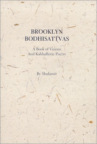 9781929630028: Brooklyn Bodhisattvas, A Book of Visions and Kabballistic Poetry