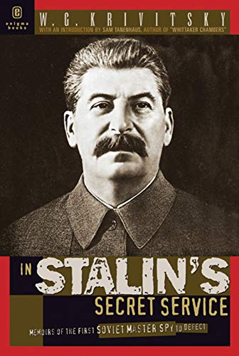 In Stalins Secret Service: Memoirs of the