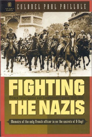 9781929631131: Fighting the Nazis: French Intelligence and Counterintelligence 1935-1945