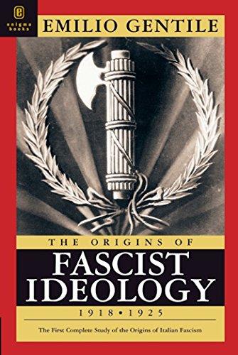 9781929631186: The Origins of Fascist Ideology 1918-1925