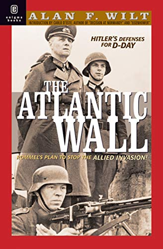 9781929631193: The Atlantic Wall: Hitler's Defenses for D-Day 1941-1944