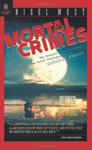 9781929631216: Mortal Crimes: Soviet Penetration of the Manhattan Project