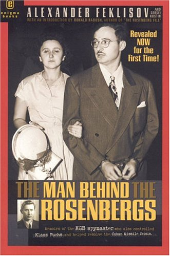 9781929631247: The Man Behind the Rosenbergs