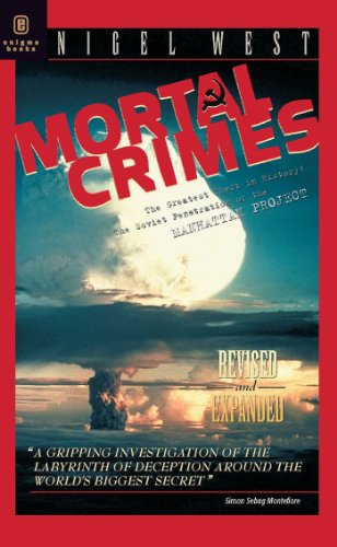 9781929631292: Mortal Crimes: The Greatest Theft in History: The Soviet Penetration of the Manhattan Project