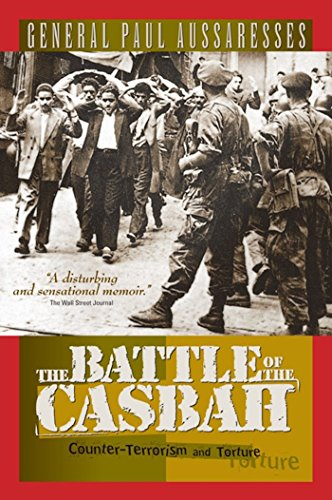 9781929631308: The Battle of the Casbah: Terrorism and Counterterrorism in Algeria 1955-1957