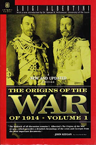 9781929631315: The Origins of the War of 1914 Volume 1