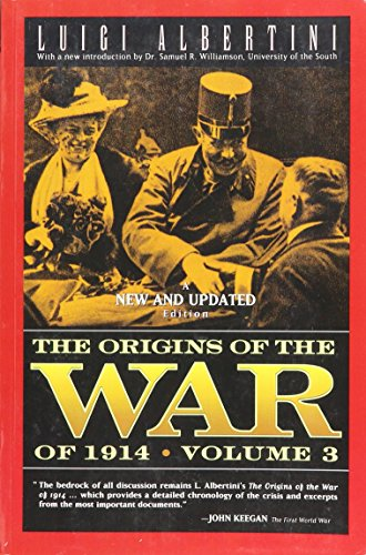 The Origins of the War of 1914: Albertini, Luigi