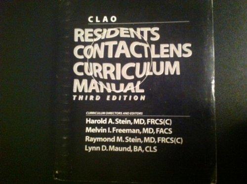 Clao Residents Contact Lens Curriculum Manual 3rd Edition: Harold Stein, Melvin Freeman, Raymond ...