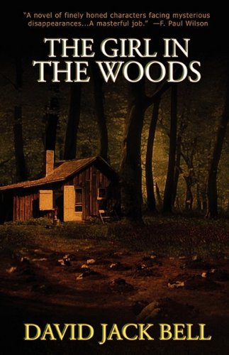The Girl in the Woods: Bell, David Jack