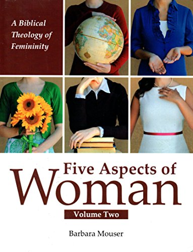 Five Aspects of Woman Volume Two: Barbara K. Mouser