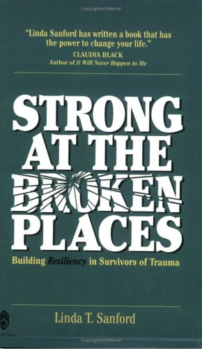 Strong at the Broken Places: Linda T. Sanford