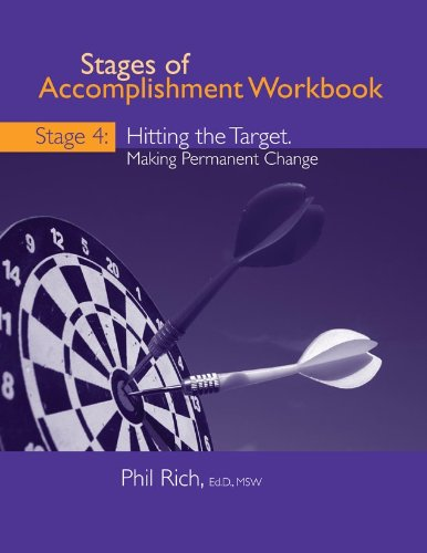 9781929657407: Stages of Accomplishment Workbook IV Hitting the Target: Making Change Permanent