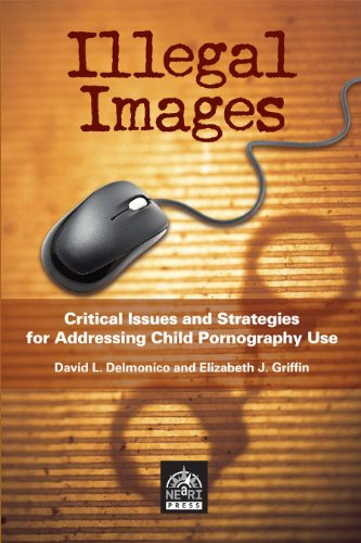 9781929657728: Illegal Images: Critical Issues and Strategies for Addressing Child Pornography Use