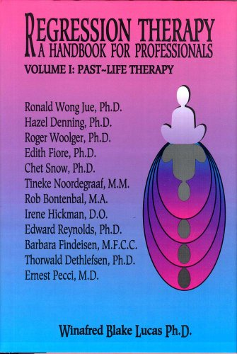 9781929661213: Regression Therapy: A Handbook For Professionals (Two Volume Set)