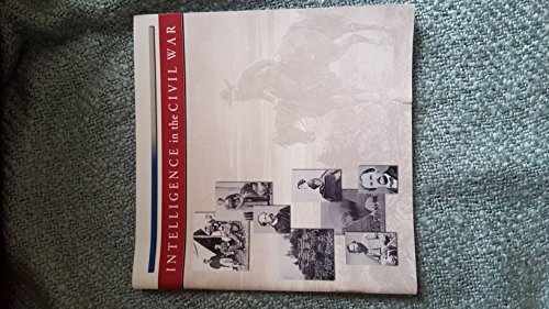 9781929667123: Intelligence in the Civil War