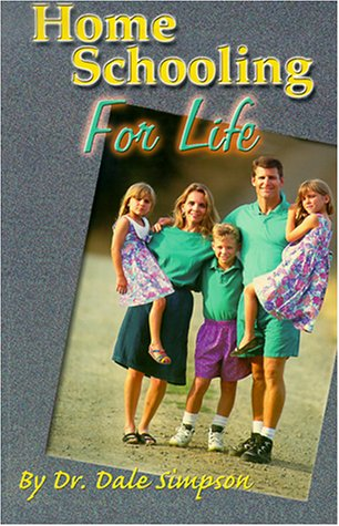 Home Schooling for Life: Dale Simpson