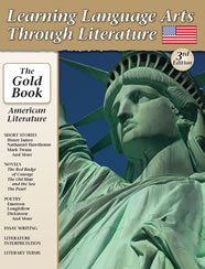 9781929683338: Learning Language Arts Through Literature: American Literature (The Gold Book)