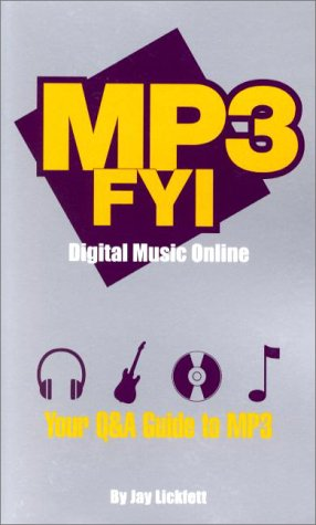 9781929685059: MP3 FYI Digital Music Online: Your Q&A Guide to MP3