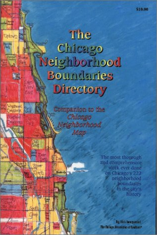 9781929687046: The Chicago Neighborhood Boundaries Directory