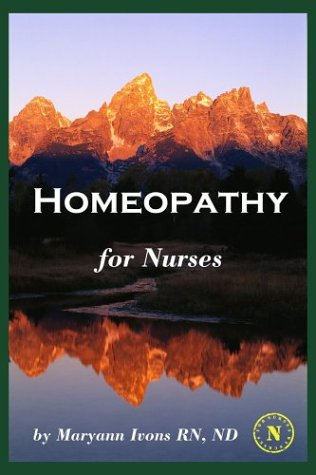 9781929693269: Homeopathy For Nurses