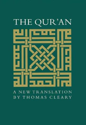 The Qur'an: A New Translation: Thomas Cleary (Translator)