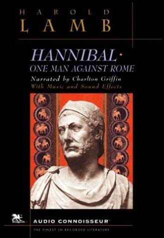 Hannibal: One Man Against Rome (MP3 CD) (1929718160) by Harold Lamb