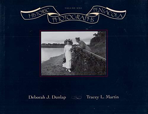 9781929727001: Historic Pensacola Photographs (Volume 1)