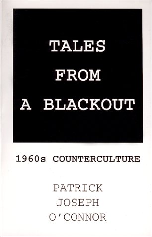 9781929731008: Tales From A Blackout : 1960s Counterculture