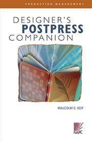 9781929734436: Designer's Postpress Companion