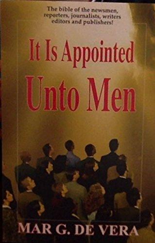It is Appointed Unto Men: de Vera, Mar G.