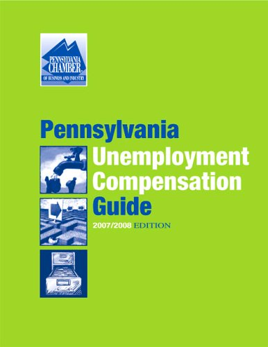 9781929744190: 2007/2008 Pennsylvania Unemployment Compensation Guide