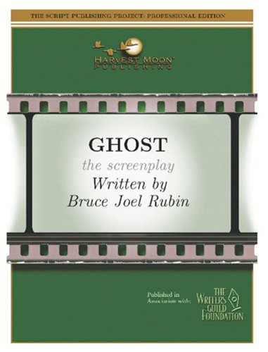 9781929750405: Ghost: The Screenplay