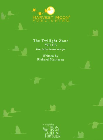 9781929750542: The Twilight Zone: Mute the Television Script