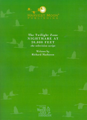 9781929750573: The Twilight Zone: Nightmare at 20,000 Feet the Television Script