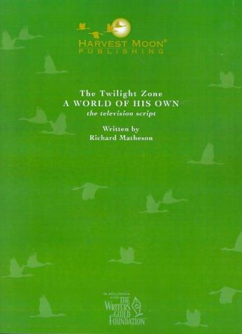 9781929750627: The Twilight Zone: A World of His Own the Television Script