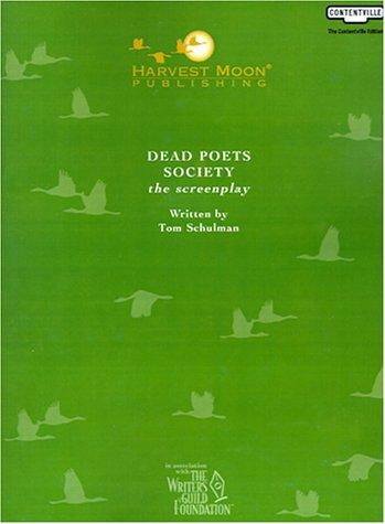 9781929750658: Dead Poets Society: The Screenplay