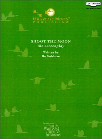 9781929750863: Shoot the Moon: The Screenplay