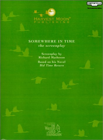 9781929750870: Somewhere in Time: The Screenplay