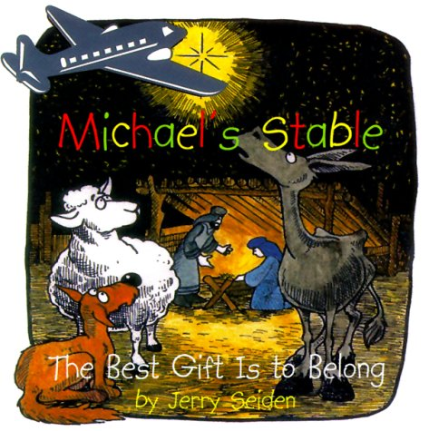 Michael's Stable : The Best Gift is: Jerry Seiden