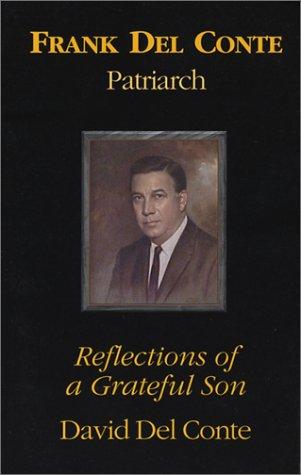 9781929753130: Frank Del Conte--Patriarch: Reflections of a Grateful Son