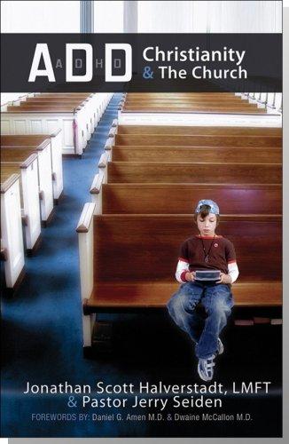 ADD, Christianity, and the Church : A: Jonathan Scott Halverstadt;