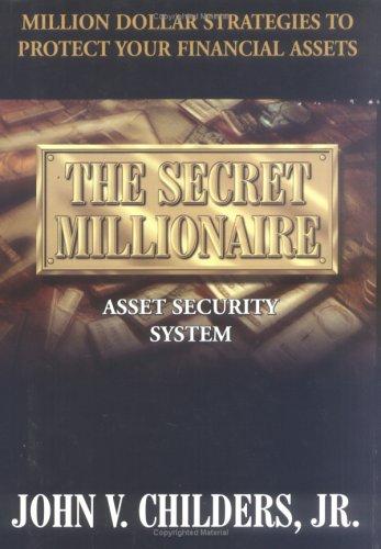 9781929755004: The Secret Millionaire Asset Security System