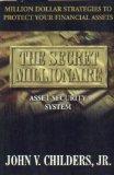 9781929755011: The Secret Millionaire Asset Security System