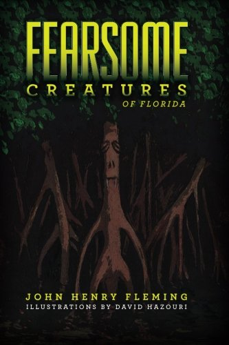 9781929763405: Fearsome Creatures of Florida