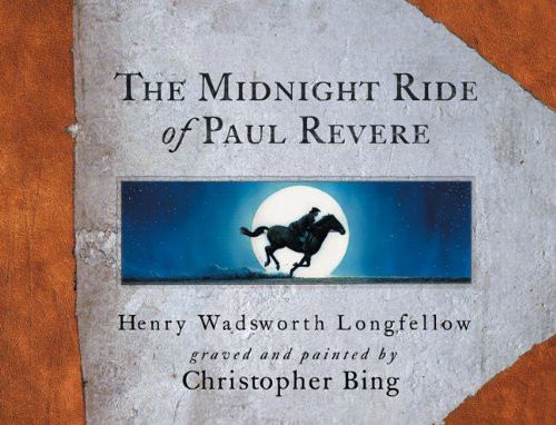 The midnight ride of Paul Revere: Longfellow, Henry Wadsworth