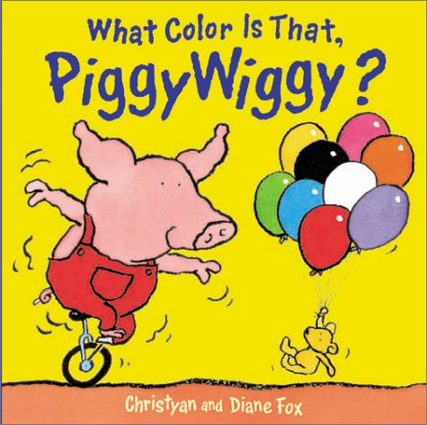 9781929766178: What Color Is That, Piggywiggy?: Handprint Books