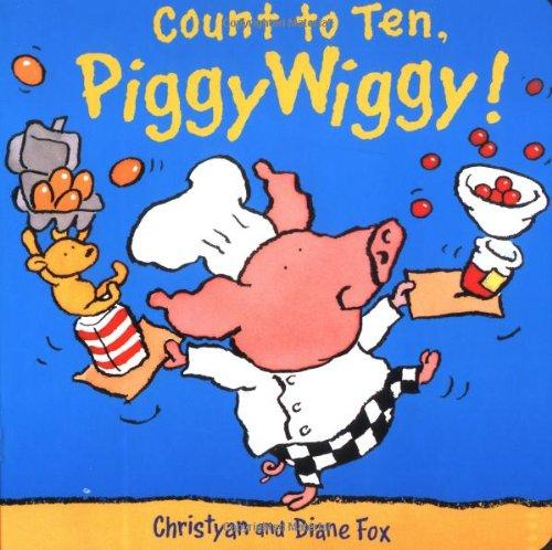 9781929766185: Count to Ten, PiggyWiggy